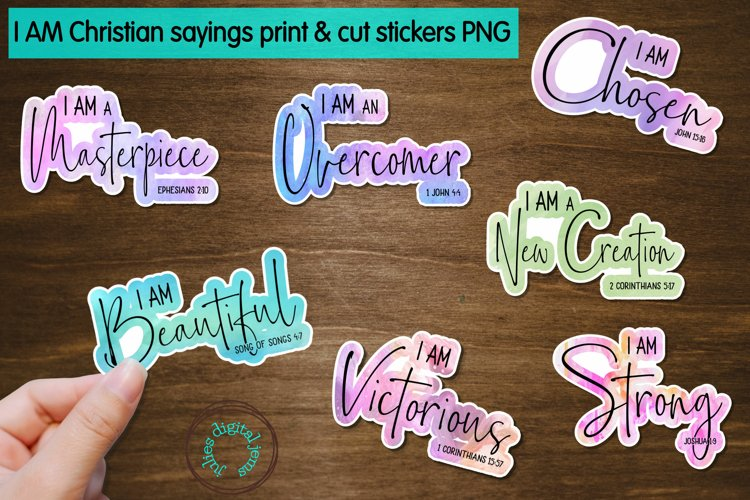 I AM Christian Sayings Printable Stickers