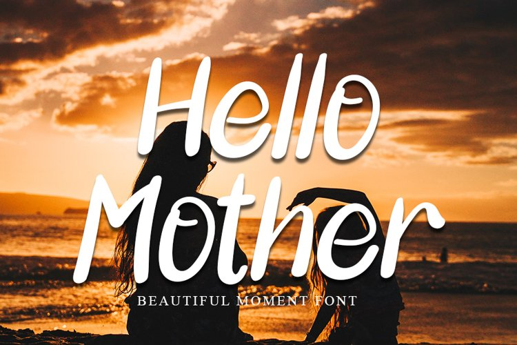 Hello Mother | A Special Love Font example image 1