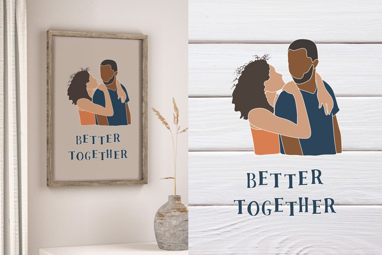 Couple SVG, Valentines Day SVG, Romantic Better together example image 1