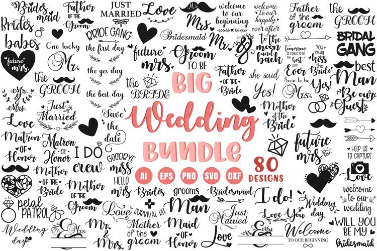 Big Wedding Bundle - 80 Wedding Cut Files