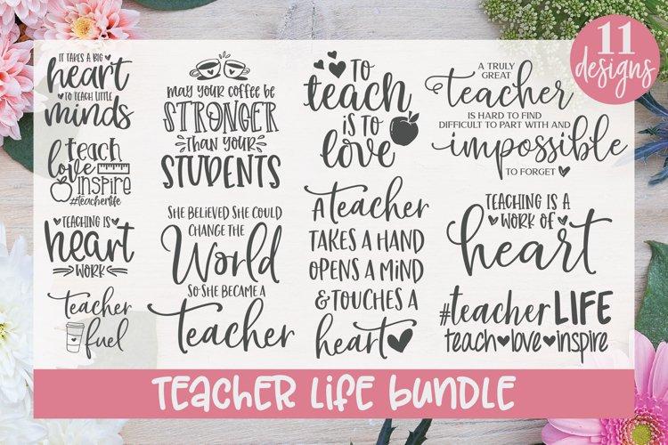 Teacher Life Bundle - 11 Teacher Quotes - SVG Cut Files