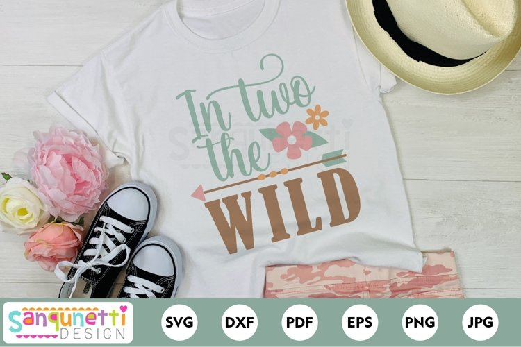 In two the wild SVG boho style for birthday girl