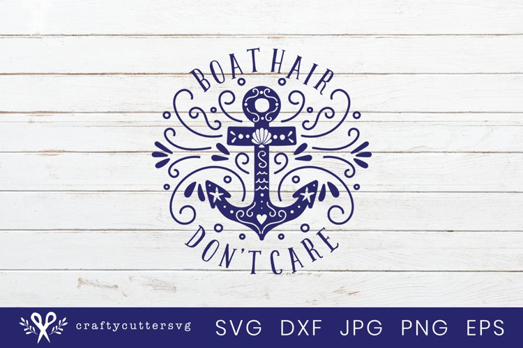 Boat hair don't care Svg Cut File Anchor Clipart - Free Design of The Week Design0