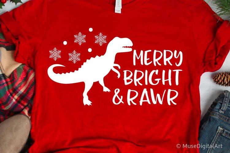 Christmas T-Rex Svg, Merry Bright and Rawr, Dinosaur Svg