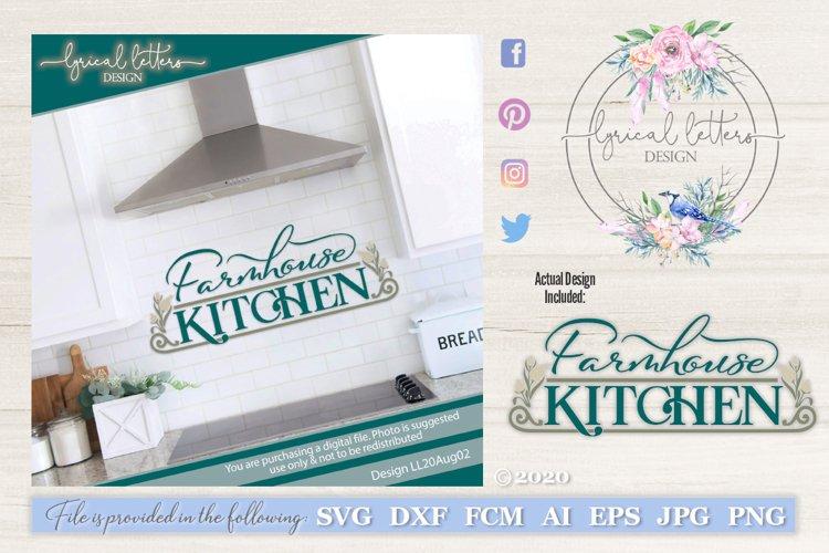 Farmhouse Kitchen SVG DXF Cut File LL20Aug02