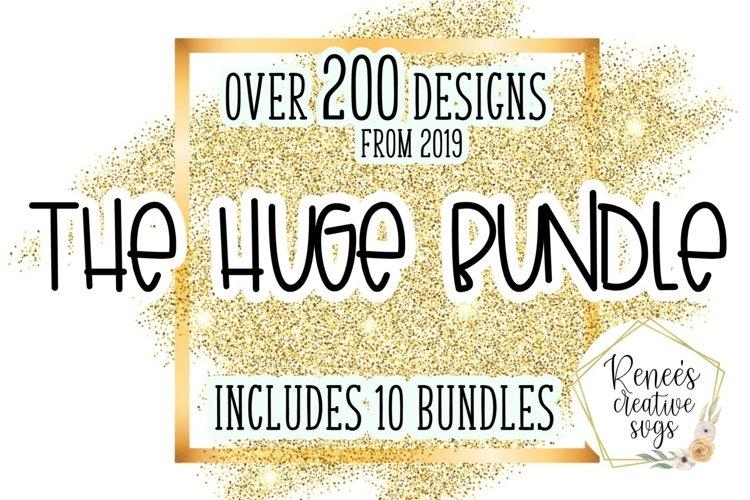 The Huge Bundle|HUGE Bundle Of SVG Cut Files from 2019