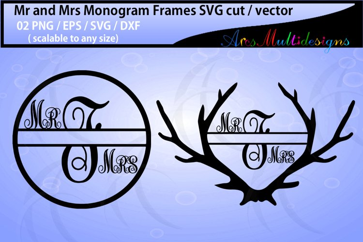 Mr and mrs monogram / mr and mrs circle monogram vector / antler monogram svg / SVG / Eps /Dxf / Png example image 1