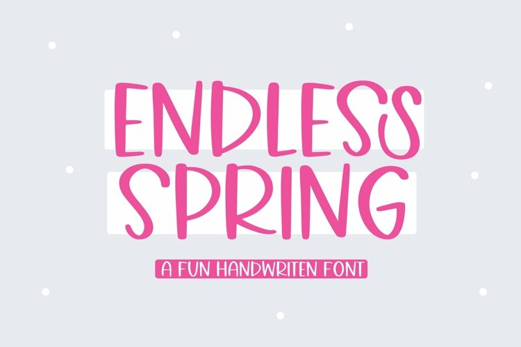 Web Font Endless Spring - A Fun Handwritten Font example image 1