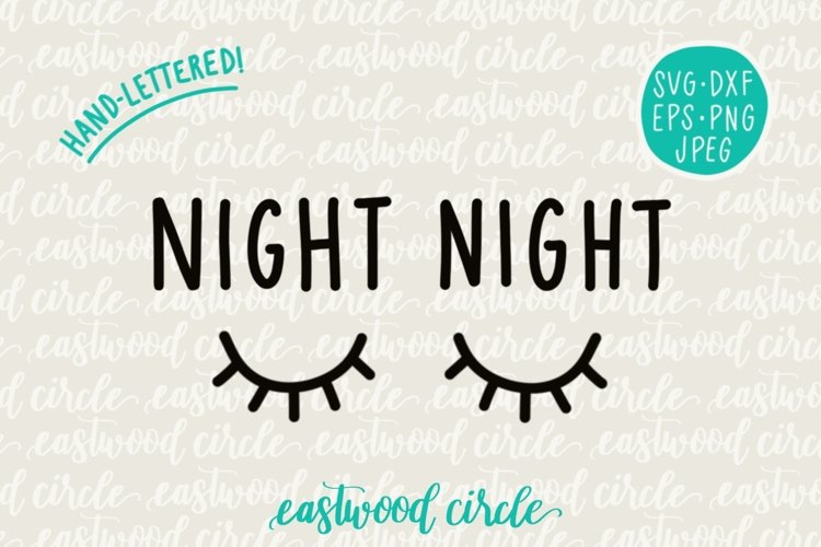 Night Night Hand Lettered SVG example image 1