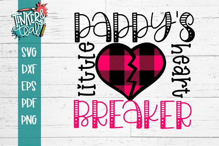 Daddys Little HeartBreaker SVG example image 1