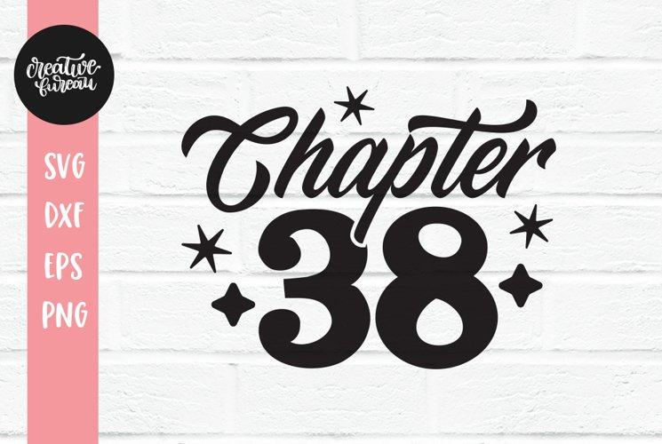 Thirties Birthday SVG DXF, 38th Birthday SVG DXF