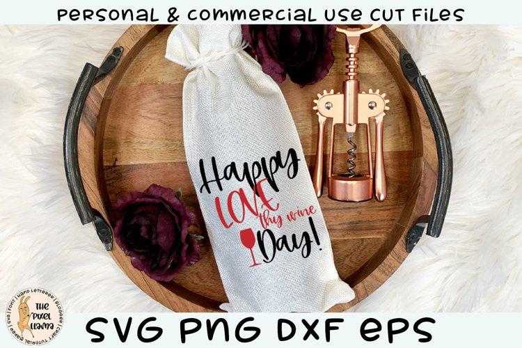 Happy Love Thy Wine Day Valentine Wine SVG