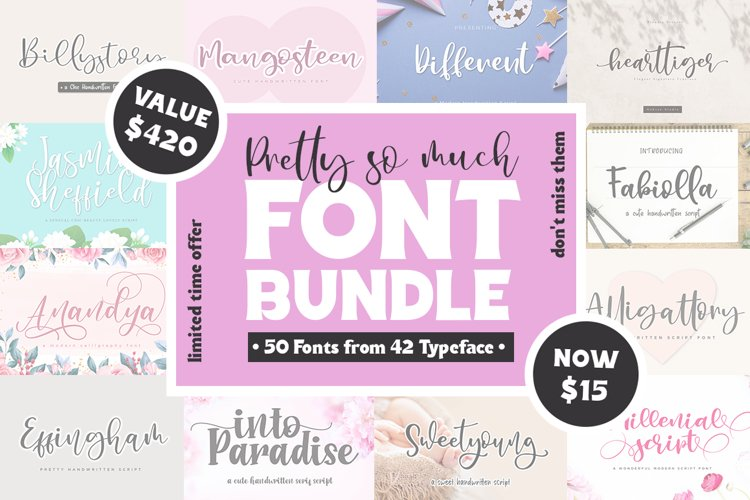 PRETTY SO MUCH Font Bundle - Limited Time Offer example image 1