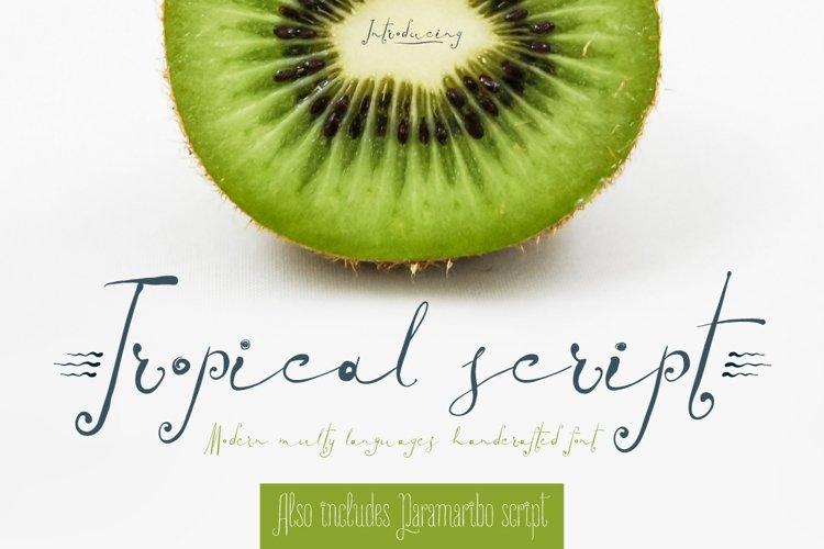 TROPICAL script example image 1
