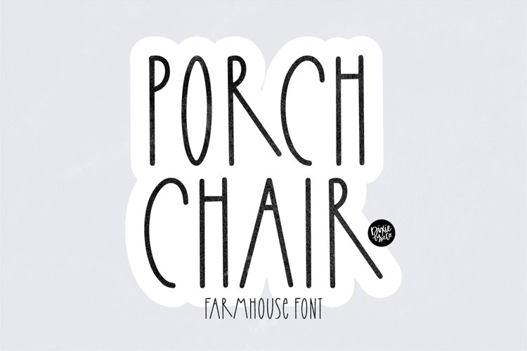 PORCH CHAIR a Farmhouse Font example image 1