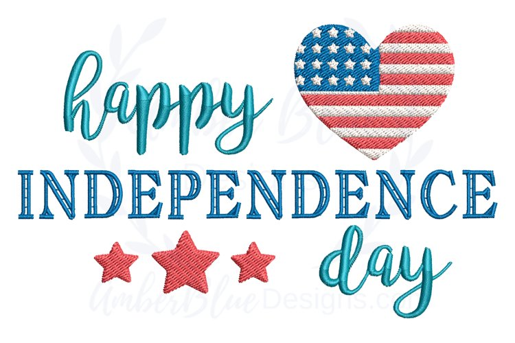 Happy Independence Day 4th of July Embroidery File