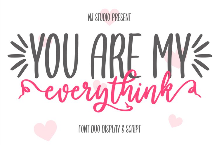 you are my everythink font duo example image 1