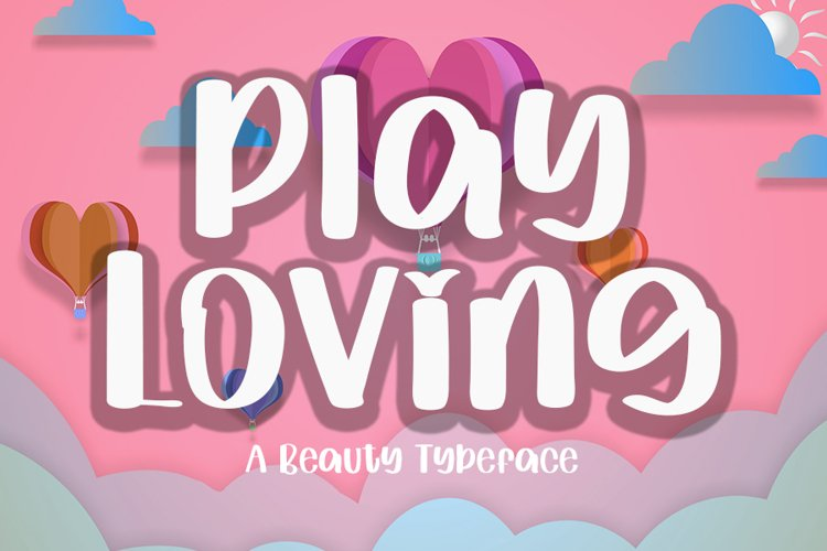 Play Loving | A Beauty Typeface Font example image 1