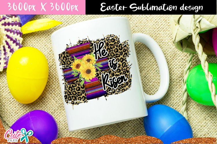He is risen Sublimation with Cross Designs