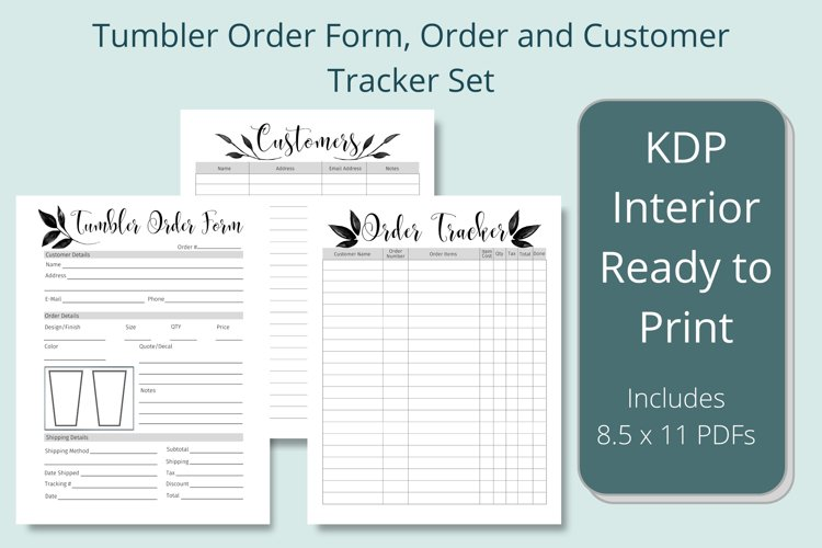 Tumbler Order Form, Customer and Order Trackers