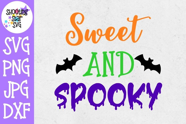 Sweet and Spooky SVG - Halloween SVG