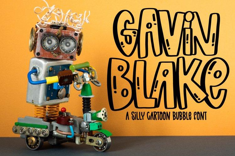 Gavin Blake - A Silly Cartoon Bubble Font example image 1