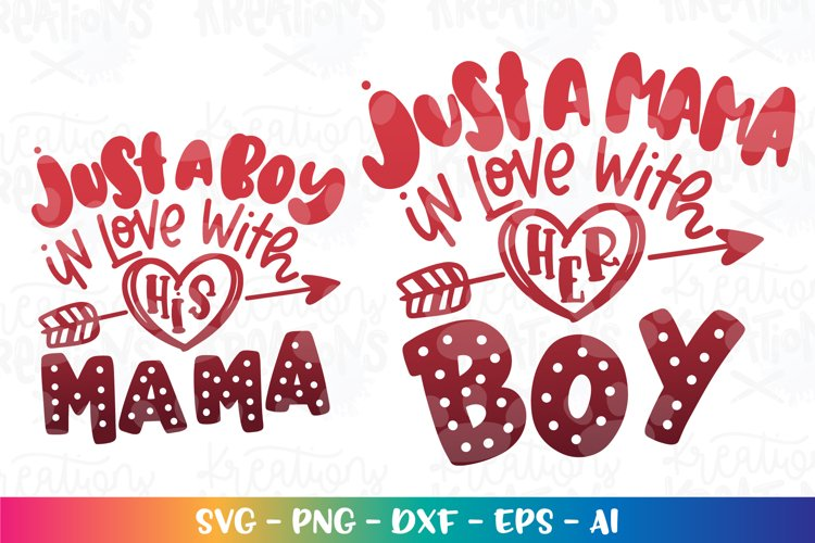 Valentines Day svg Just a boy in love with his mama