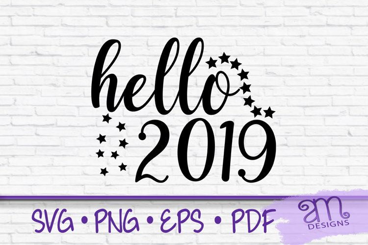 hello 2019, new years eve svg, new years svg, new year svg example image 1