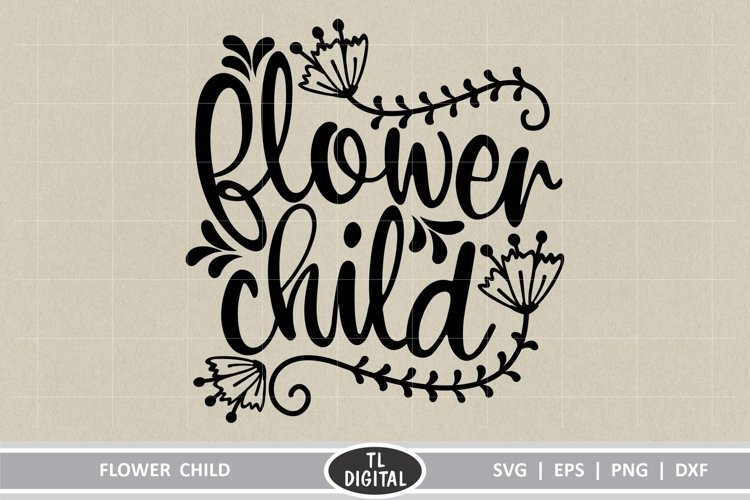 Flower Child Design - Hippie themed graphic - Cut File example image 1