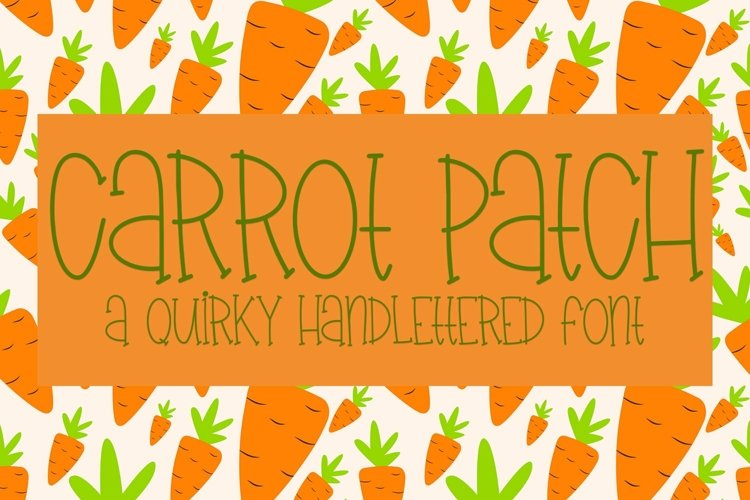Web Font Carrot Patch - A Quirky Handlettered Font example image 1