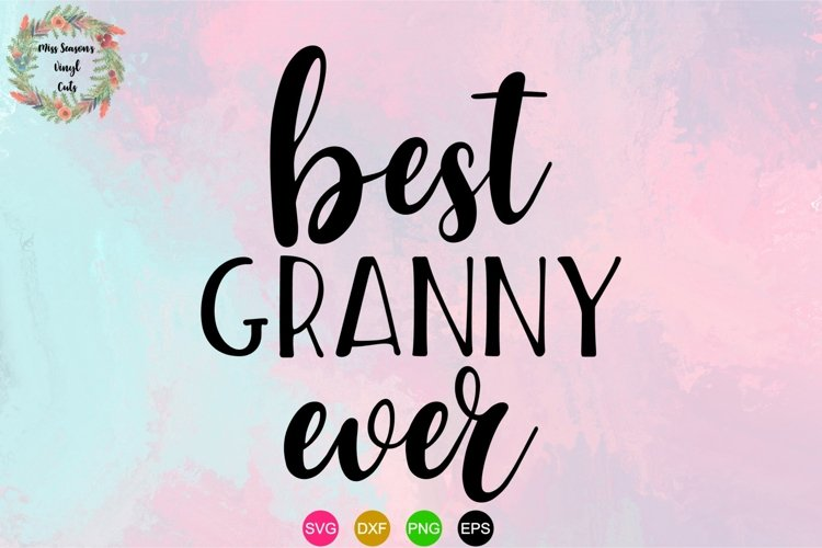 Best Granny Ever SVG example image 1