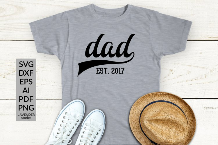 Dad established - SVG cut file for father example image 1