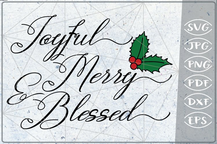 Joyful Merry & Blessed Reindeer Quote SVG Merry Christmas example image 1