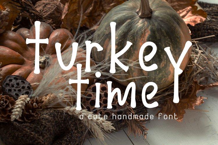 Turkey Time Handmade Font