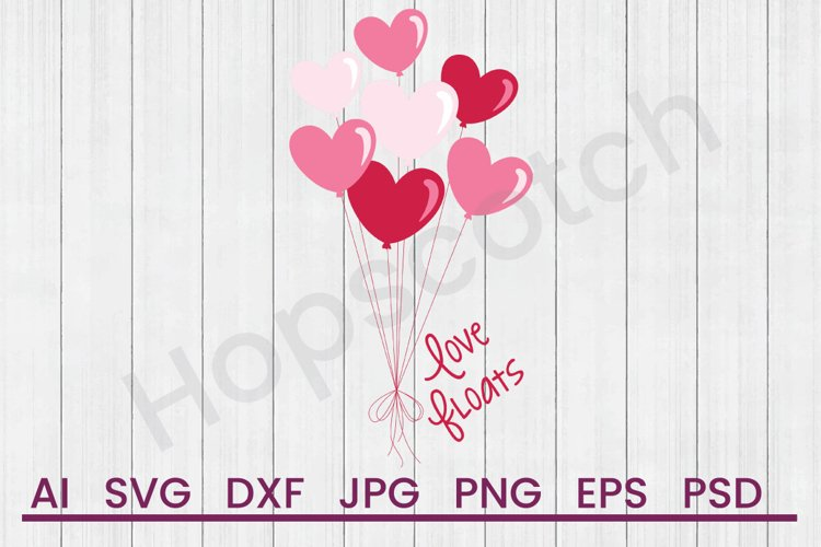 Heart Balloons SVG, Love SVG, DXF File, Cuttatable File example image 1