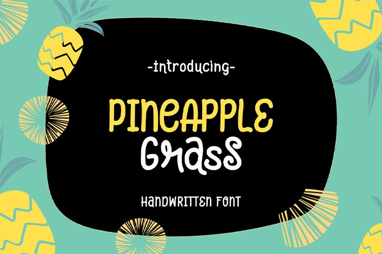 Pineapple Grass || handwritten font example image 1