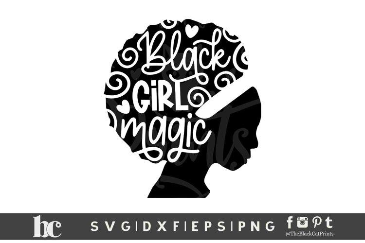 Black Girl Magic SVG DXF EPS PNG | Black Lives Matter svg example image 1