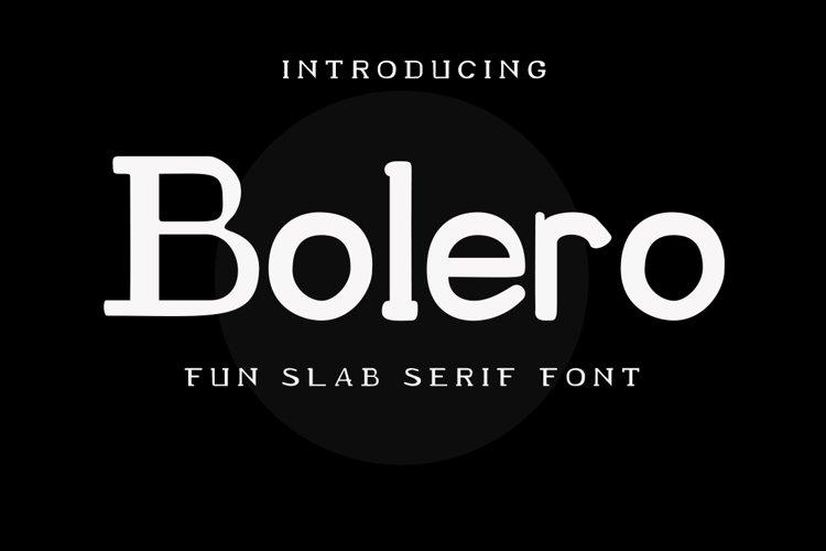 Bolero Fun Slab Serif Font example image 1