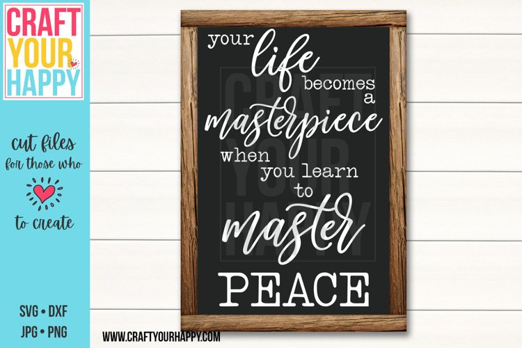 Your Life Becomes a Masterpiece Cut File example image 1