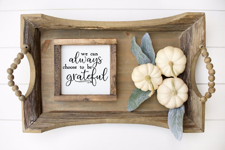 We Can Always Choose To Be Grateful SVG example image 1