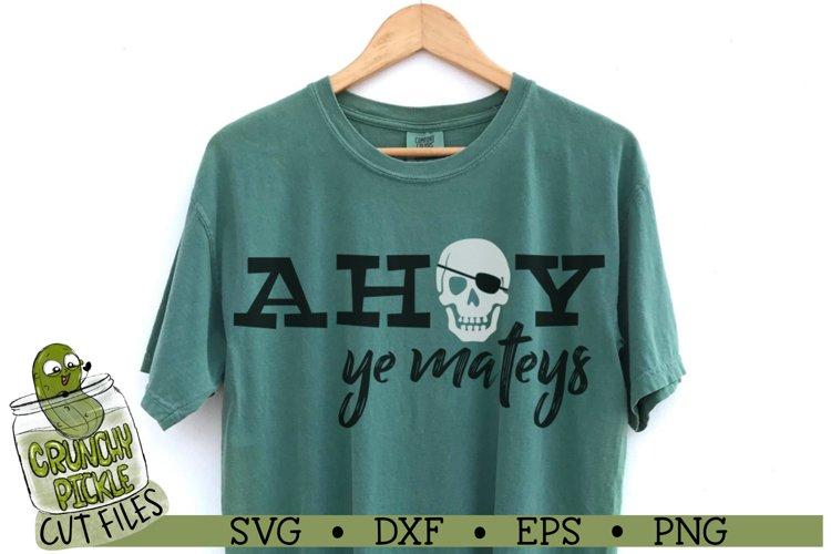 Pirate Ahoy Ye Mateys SVG Cut File