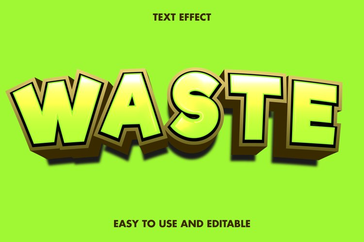 Waste text effect. editable and easy to use. premium vector example image 1