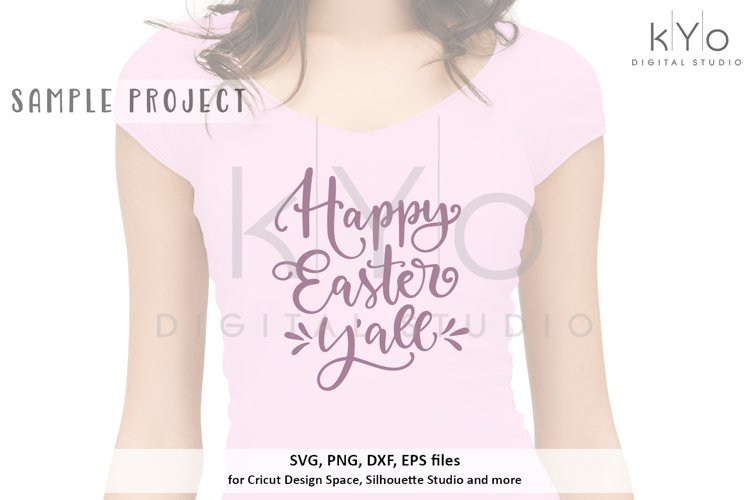 Happy Easter Yall SVG DXF PNG EPS files