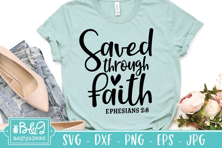 Saved Through Faith Bible Verse SVG - Christian Saying SVG example