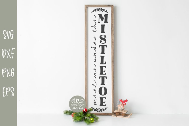 Meet Me Under The Mistletoe - Vertical Christmas SVG example image 1