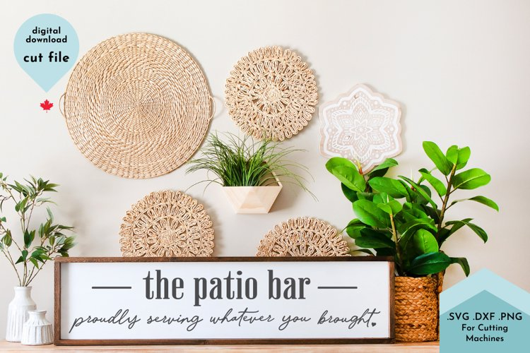 The Patio Bar SVG, Funny Sarcastic Porch Sign SVG example image 1