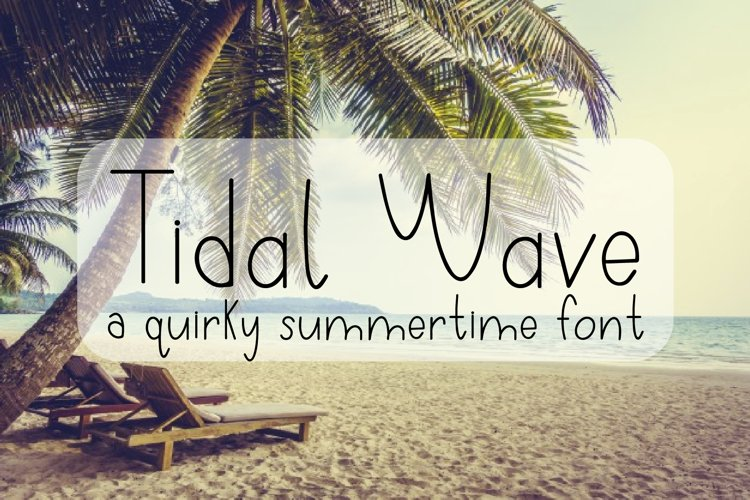 Tidal Wave - A Quirky Hand-Written Font example