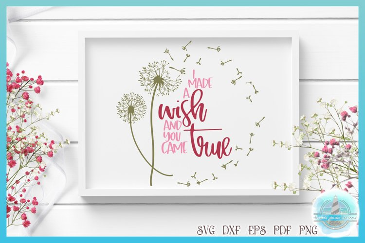Valentines SVG | I Made A Wish And You Came True Dandelion example image 1