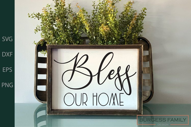 Bless our home | Cuttable