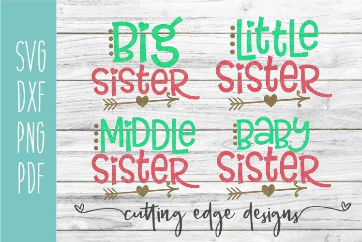 Big Little Middle Bundle | Sisters | Sister SVG Cut File